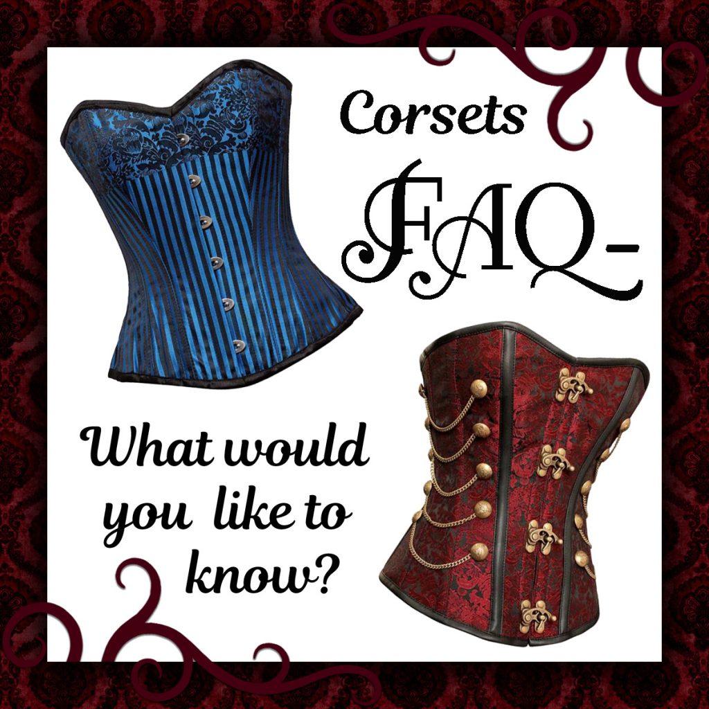 Corsets FAQ